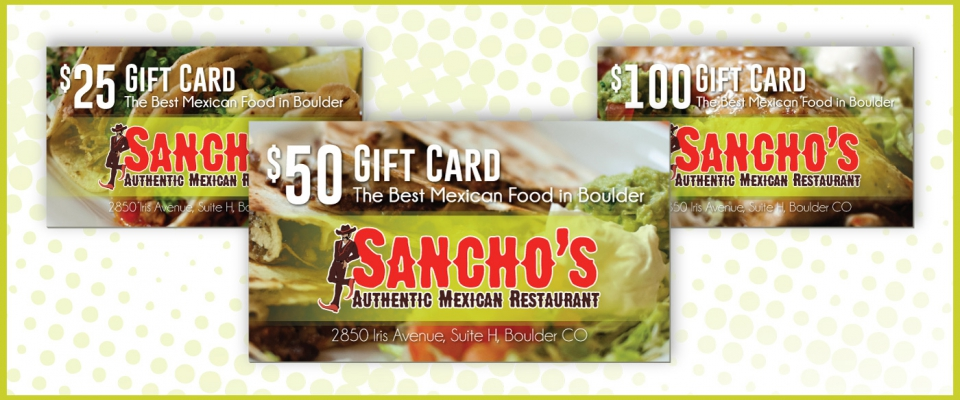 Sancho's now has gift cards, just in time for the holiday season. Give the gift of great food!